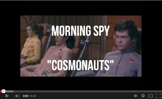 Cosmonauts video